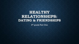Healthy Relationships: