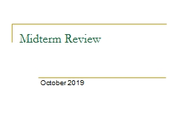 Midterm  Review October 2019