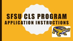 SFSU CLS Program Application Instructions