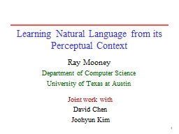1 Learning Natural Language from its Perceptual Context