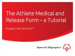 The Athlete Medical and Release Form – a Tutorial