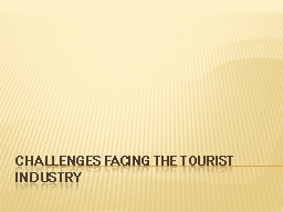 Challenges Facing the Tourist Industry
