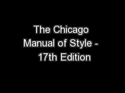 The Chicago Manual of Style -  17th Edition