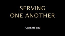 SERVING  ONE ANOTHER