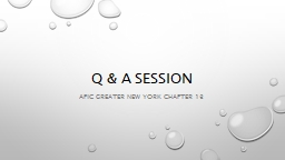 Q & A session APIC Greater new York Chapter 13