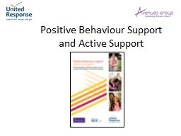 Positive Behaviour Support and Active Support