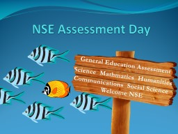 NSE Assessment Day May 8