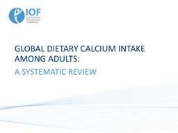 GLOBAL DIETARY CALCIUM INTAKE AMONG ADULTS: