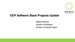 OCP Software Stack Projects Update