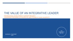 The value of an integrative leader