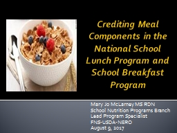 Crediting Meal Components in the National School Lunch Program and School Breakfast Program