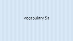 Vocabulary  8a Rate the following vocabulary