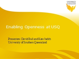 Enabling Openness at USQ