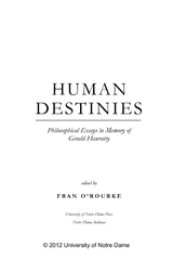 HUMAN DESTINIES Philosophical Essays in Memory of Gera