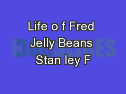 Life o f Fred Jelly Beans Stan ley F