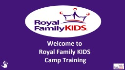 Welcome to  Royal Family KIDS