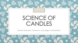 Science of candles Brennan