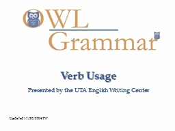 Verb Usage Presented by the UTA English Writing Center