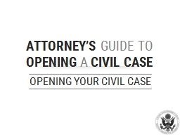 OPENING YOUR CIVIL CASE