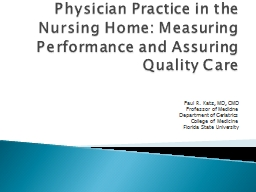 Physician Practice in the Nursing Home: Measuring Performance and Assuring Quality Care