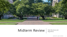 Midterm Review Data Structures and Algorithms