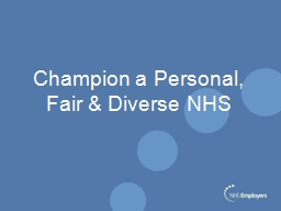 Champion a Personal, Fair & Diverse NHS PowerPoint PPT Presentation