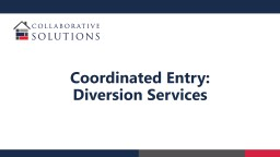Coordinated Entry: Diversion Services