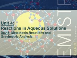 Unit 4: Reactions  in Aqueous PowerPoint PPT Presentation
