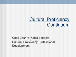 Cultural Proficiency Continuum Cecil County Public Sch