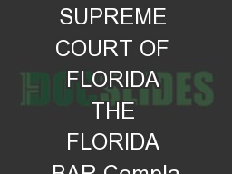 IN THE SUPREME COURT OF FLORIDA THE FLORIDA BAR Compla