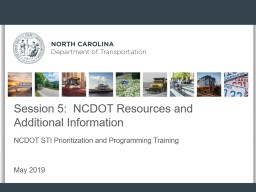 Session 5:  NCDOT Resources and Additional Information