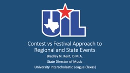 Contest vs Festival Approach to Regional and State Events