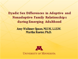 Dyadic Sex Differences in Adoptive and Nonadoptive Family Relationships during Emerging