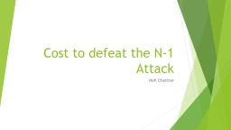 Cost to defeat the N-1 Attack PowerPoint PPT Presentation