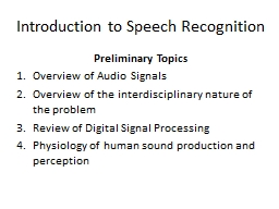 Introduction to Speech Recognition PowerPoint PPT Presentation
