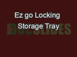 Ez go Locking Storage Tray PDF document - DocSlides