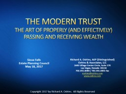 THE  MODERN  TRUST THE ART OF PROPERLY (AND EFFECTIVELY) PASSING AND RECEIVING WEALTH