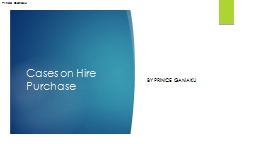 Cases on Hire Purchase