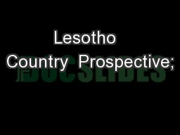 Lesotho  Country  Prospective;