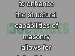 Following these tips on grouting and reinforcement to enhance the structural capabilities of masonry allows for taller thinner walls even in high wind and seismic zones