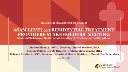 ASAM LEVEL 3.1 RESIDENTIAL TREATMENT PROVIDERS STAKEHOLDERS  MEETING