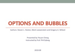 Options and Bubbles