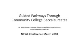 Guided Pathways Through Community College Baccalaureates