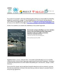 The UN Environment Programme and postconict assessment  Environment and peacebuilding in wartorn societies Lessons from the UN Envi