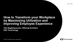 How to Transform your Workplace by Maximizing Utilization and Improving Employee Experience