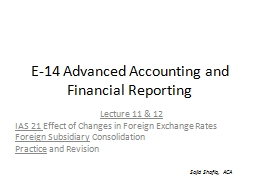 E-14 Advanced Accounting and Financial Reporting PowerPoint PPT Presentation