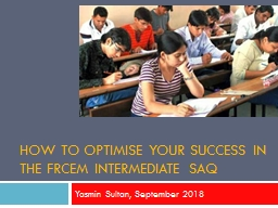 how to optimise your success in the FRCEM intermediate