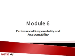 Module 6 Professional Responsibility and Accountability