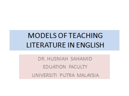 MODELS OF TEACHING LITERATURE IN ENGLISH PowerPoint PPT Presentation
