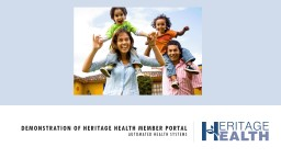 Demonstration of Heritage Health Member Portal